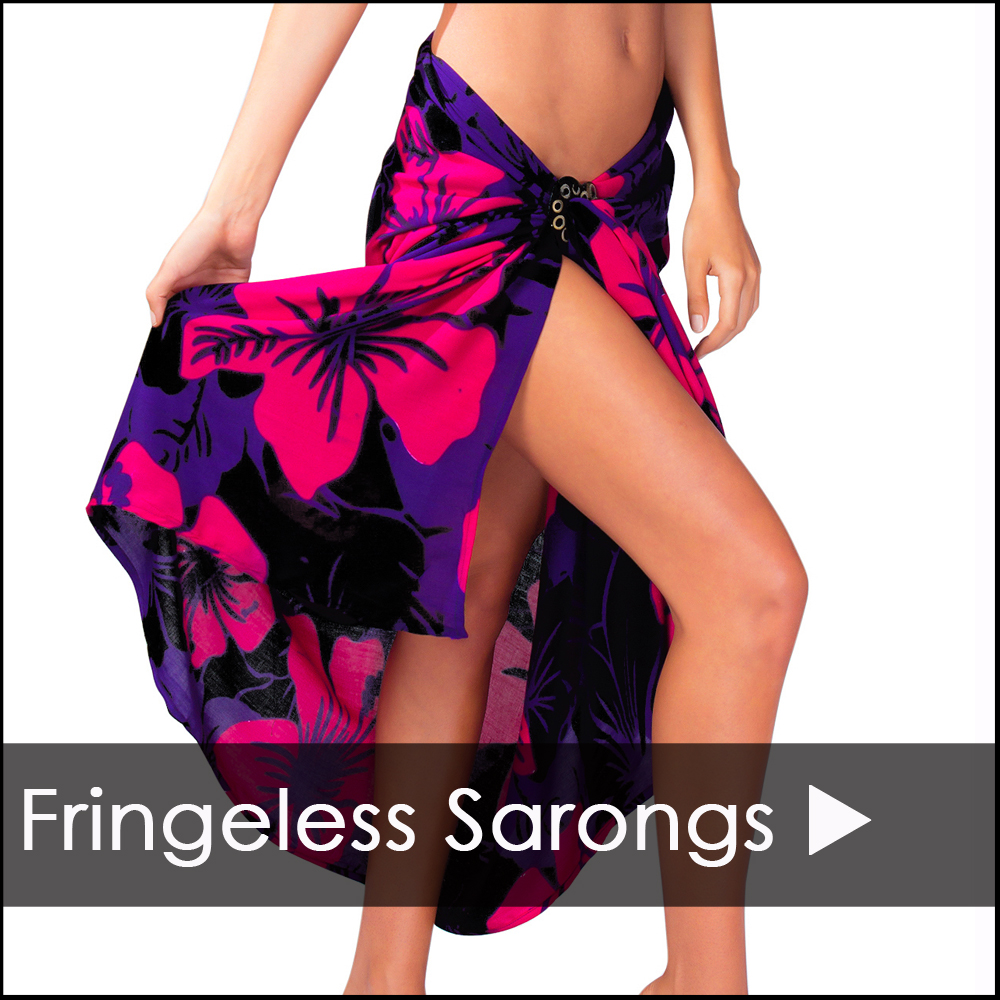 FRINGELESS SARONGS