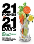 The Martha's Vineyard Diet Detox (21 Pounds in 21 Days)