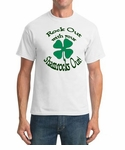 Rock Out with your Shamrocks Out - Tshirt