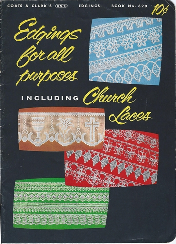 Edgings For All Purposes Including Church Lace 1956