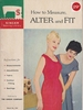 How To Measure, Alter And Fit 1960