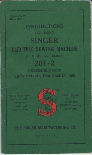 Singer Instruction Manual For Electric Sewing Machine 201-2