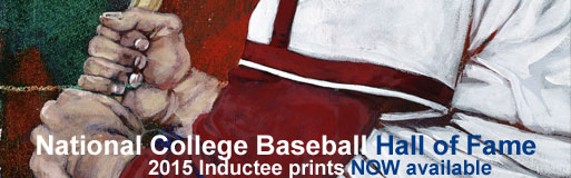 National College Baseball Hall of Fame 2015 Inductee prints NOW available