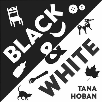 Black & White (Tana Hoban)