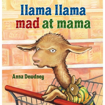 Llama Llama Mad at Mama (Anna Dewdney)