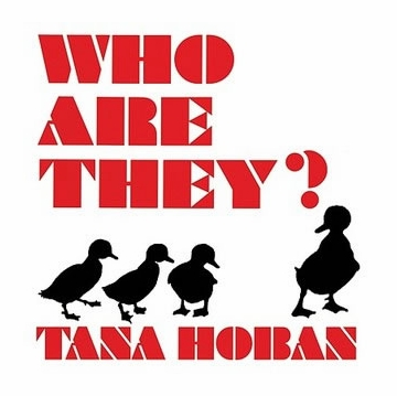 Who Are They? (Tana Hoban)