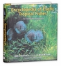 Encyclopedia Exotic Freash Water Fish