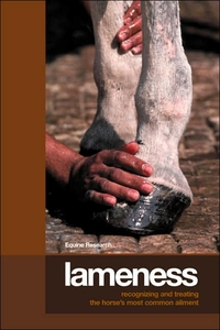 Lameness: Recognizing and Treating the Horse