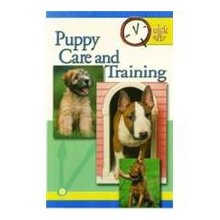 Puppy Care and Training Quick and Easy