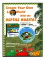 <B>Reptile Habitat by Tom { only $7.99}</B>