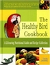 The Healthy Bird Cookbook
