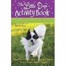 The Little Dogs Activity Book