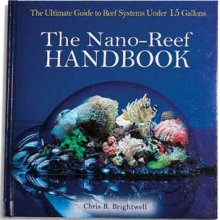 The Nano - Reef Handbook Hardcover