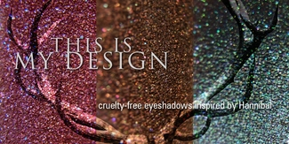 THIS IS MY DESIGN ~ 30 eyeshadows inspired by Hannibal (full/sample sets now available)