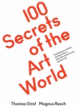 100 Secrets of the Art World