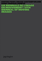 12th Biennial of Moving Images