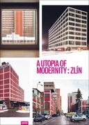 A Utopia of Modernity: Zl�n
