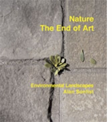 Alan Sonfist: Nature-The End Of Art
