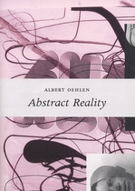 Albert Oehlen: Abstract Reality