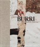 Alberto Burri: The Trauma of Painting