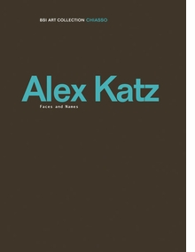 Alex Katz: Faces and Names