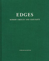 Alex Katz & Robert Creeley: Edges
