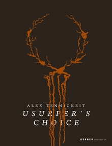 Alex Tennigkeit: Usurper's Choice