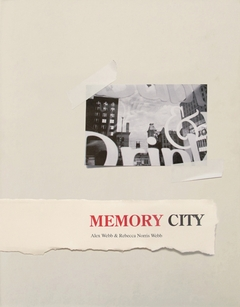 Alex Webb & Rebecca Norris Webb: Memory City