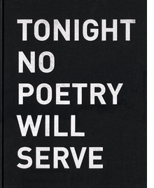 Alfredo Jaar: Tonight No Poetry Will Serve