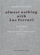 Almost Nothing with Luc Ferrari