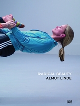 Almut Linde: Radical Beauty
