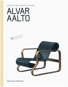 Alvar Aalto: Objects and Furniture Design By Architects