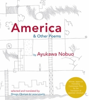 America and Other Poems: Selected Poetry by Nobuo Ayukawa