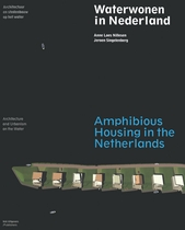 Amphibious Housing in the Netherlands