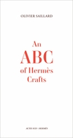 An ABC of Herm�s Crafts