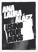Ana Laura Al�ez: Use Your Guns