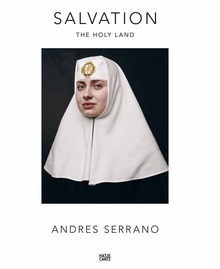 Andres Serrano: Salvation