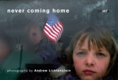 Andrew Lichtenstein: Never Coming Home
