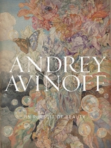 Andrey Avinoff: In Pursuit of Beauty