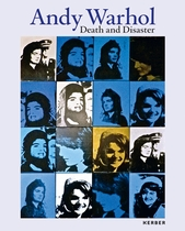 Andy Warhol: Death and Disaster