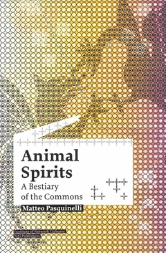 Animal Spirits: A Bestiary of the Commons