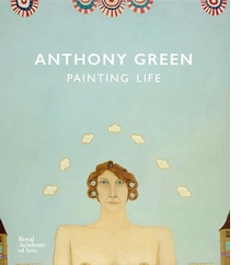Anthony Green: Painting Life
