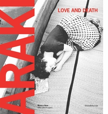 Araki: Love and Death
