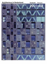 Architecture In The Netherlands: Yearbook 2001-2002