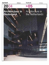 Architecture In The Netherlands: Yearbook 2004-2005
