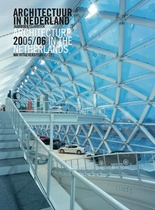Architecture in the Netherlands: Yearbook 2005-2006