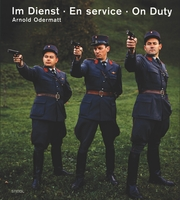 Arnold Odermatt: On Duty