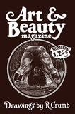Art & Beauty Magazine: Drawings by R. Crumb