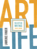 Art Life: Selected Writings 1991-2005