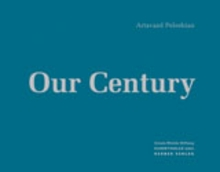 Artavazd Peleschian: Our Century